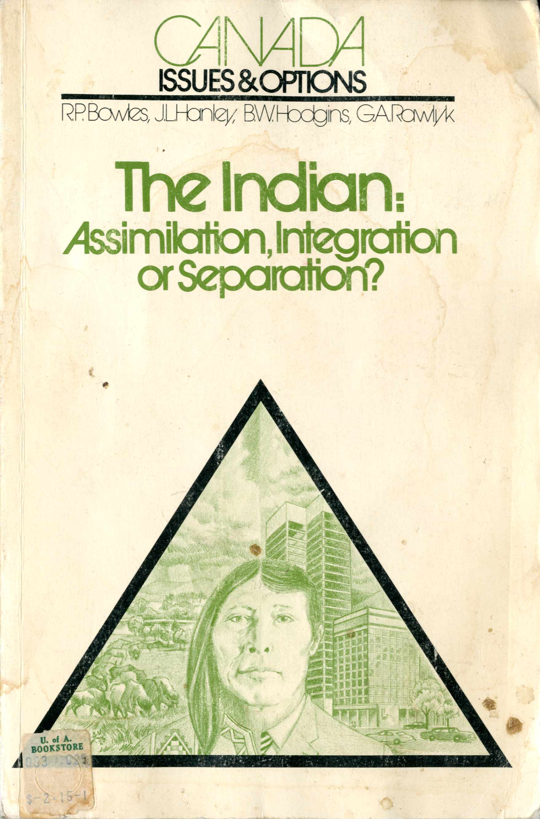 The Indian: Assimilation, Integration or Separation? Image