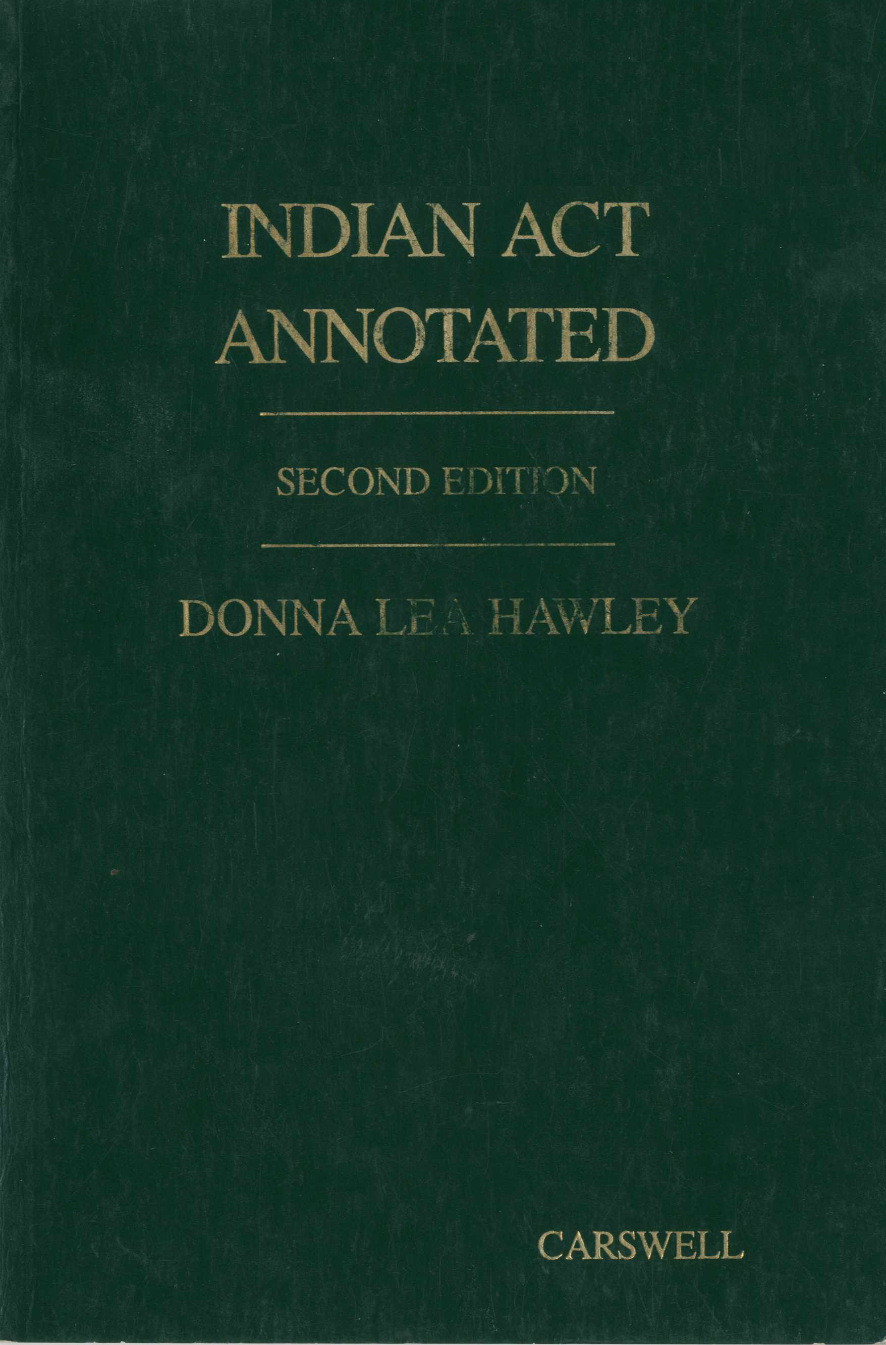 The Indian Act Annotated, Second Edition Image