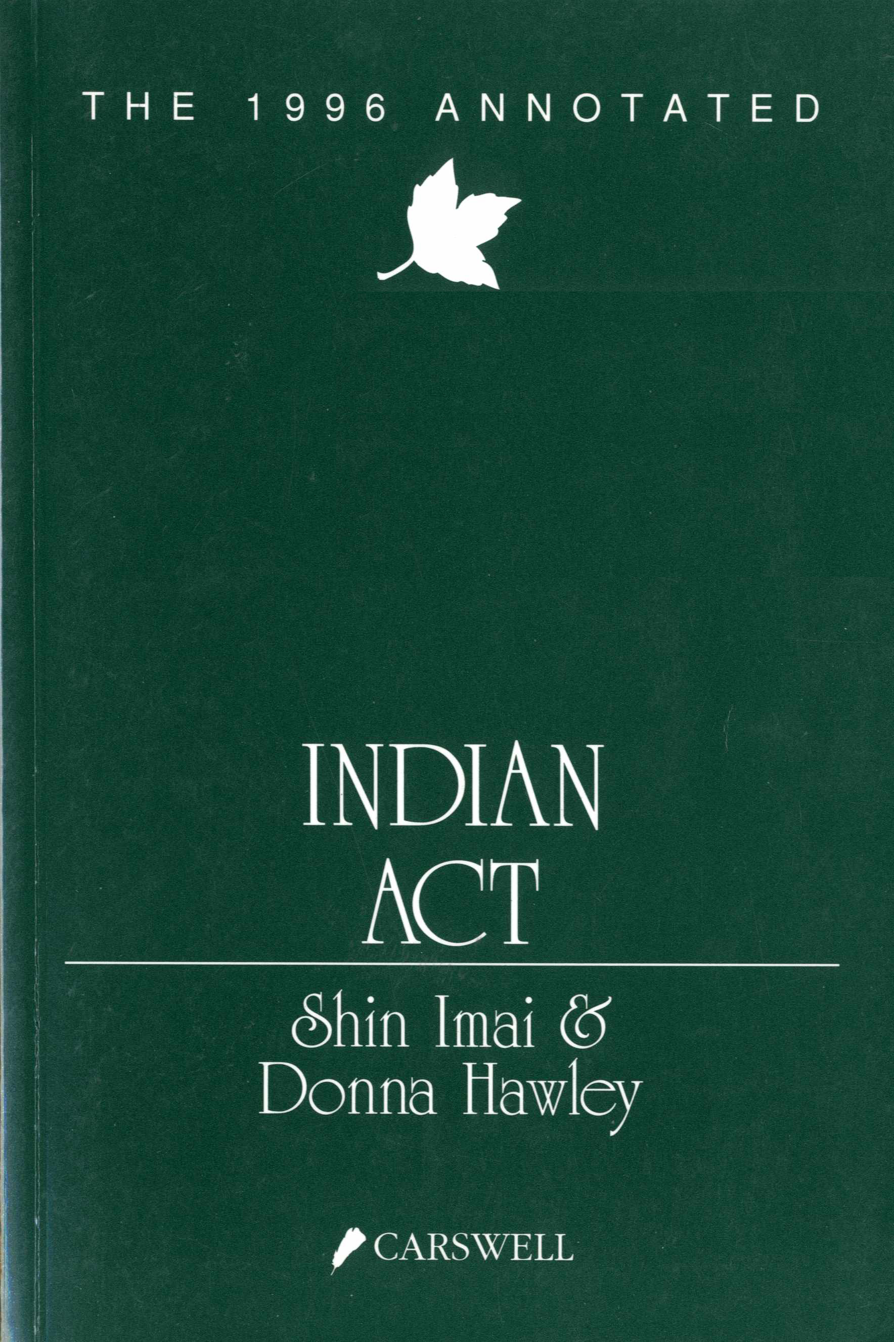 The 1996 Annotated Indian Act Image
