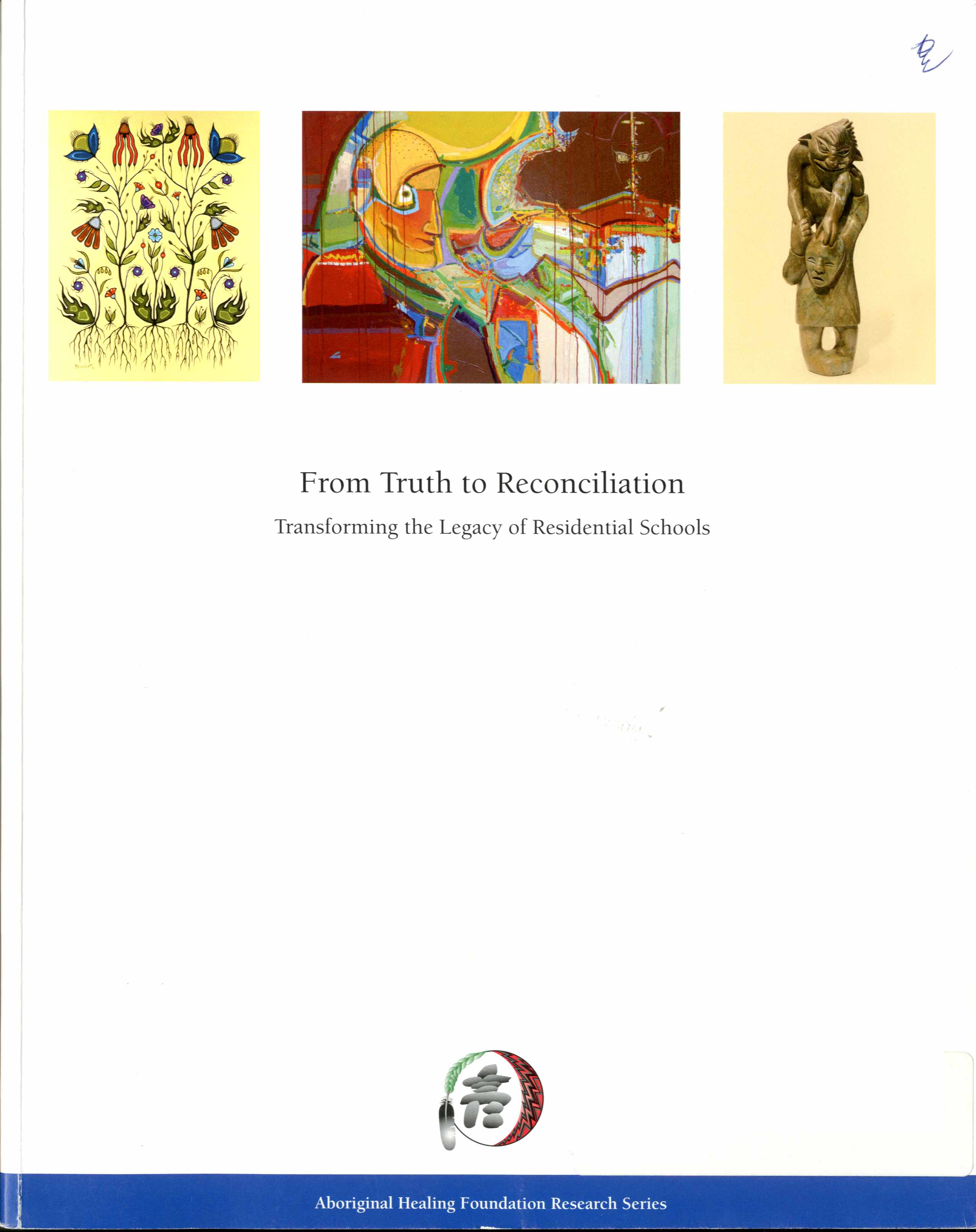 From Truth to Reconciliation: Transforming the Legacy of Residential Schools Image