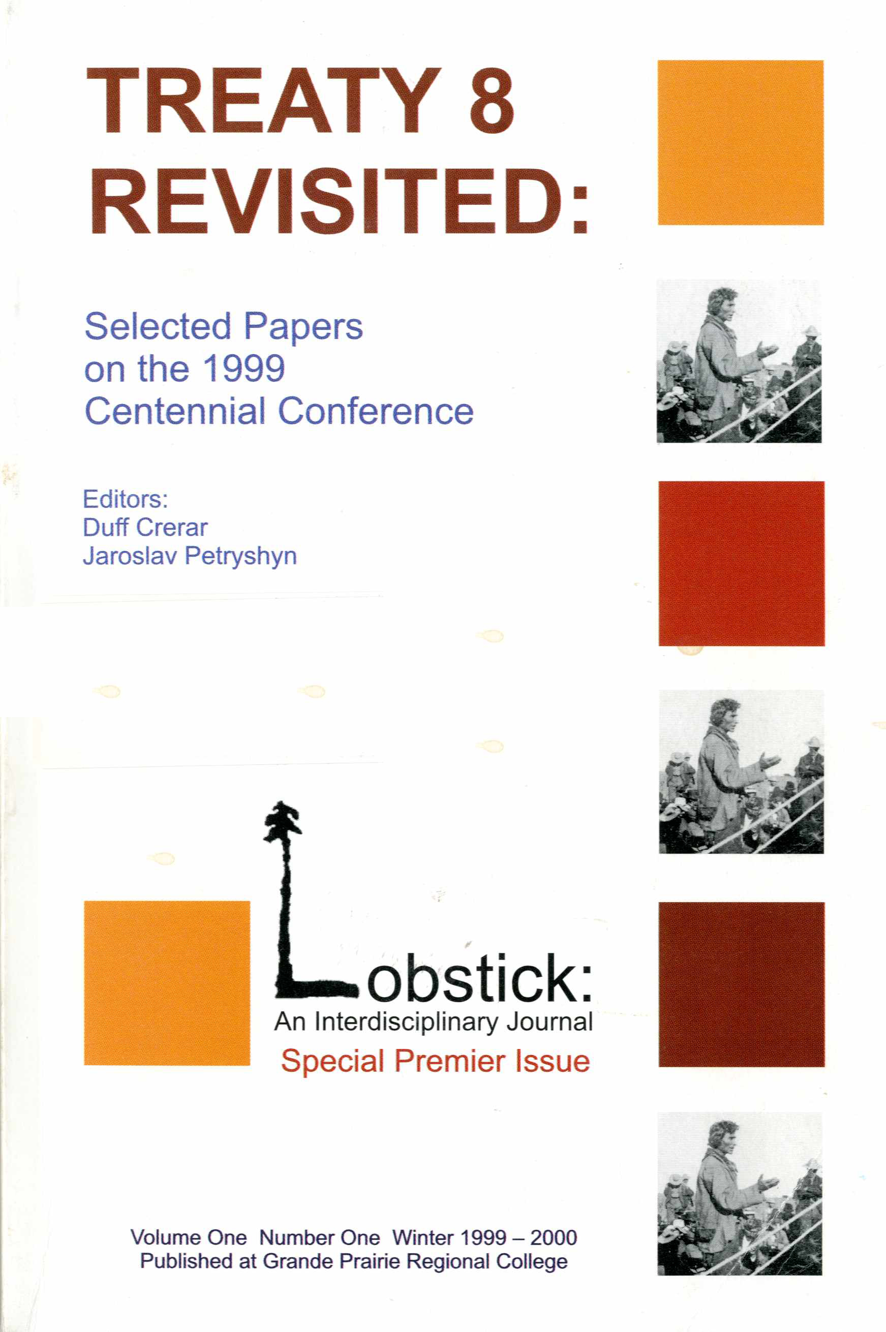 Treaty 8 Revisited: Selected Papers on  the 1999 Centennial Conference Image