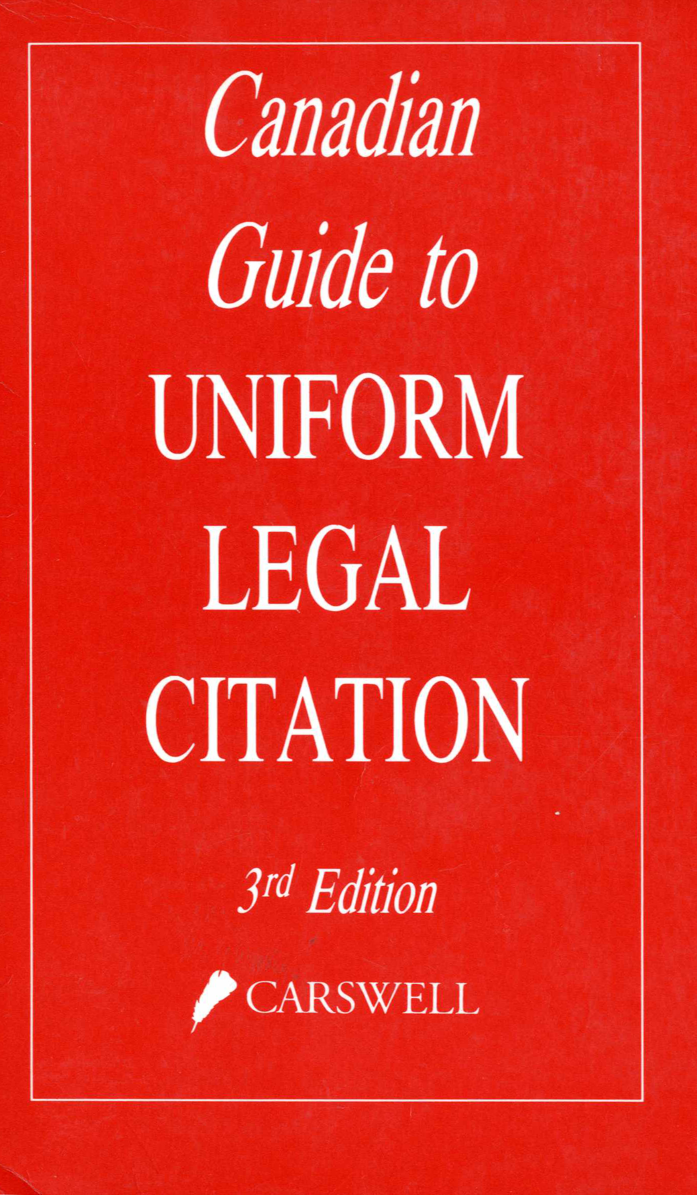 Canadian Guide to Uniform Legal Citation 3rd Edition Image