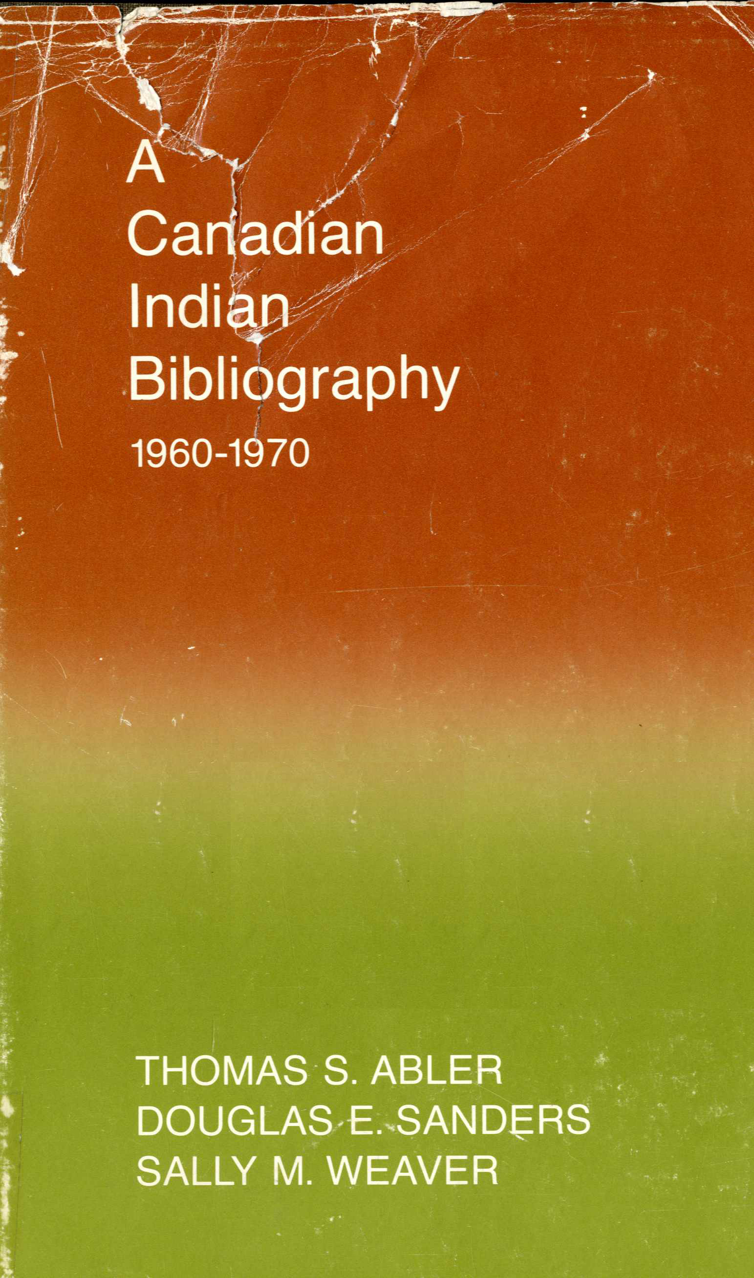 A Canadian Indian Bibliography 1960-1970 Image