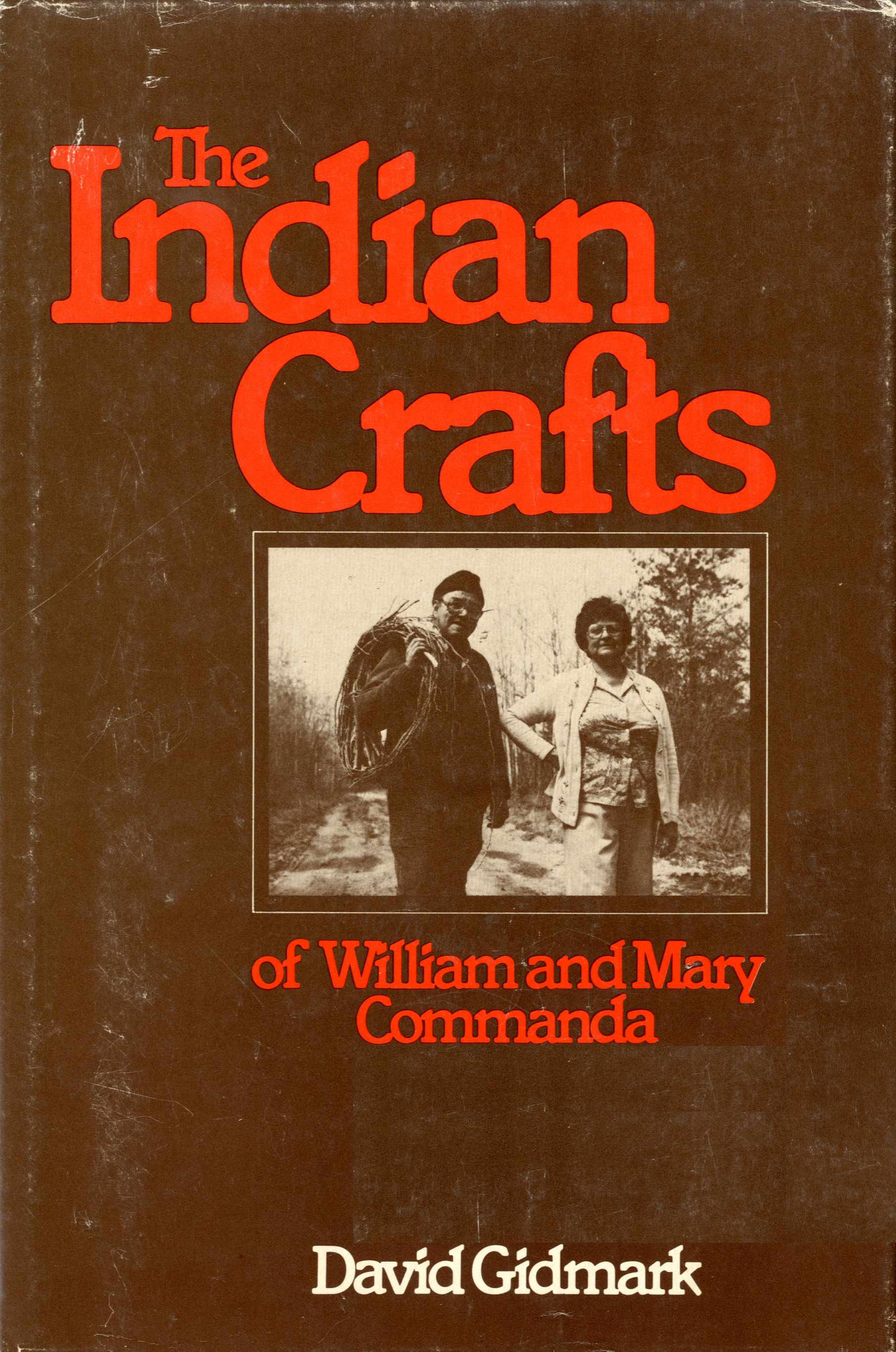 The Indian Crafts of William and Mary Commanda Image