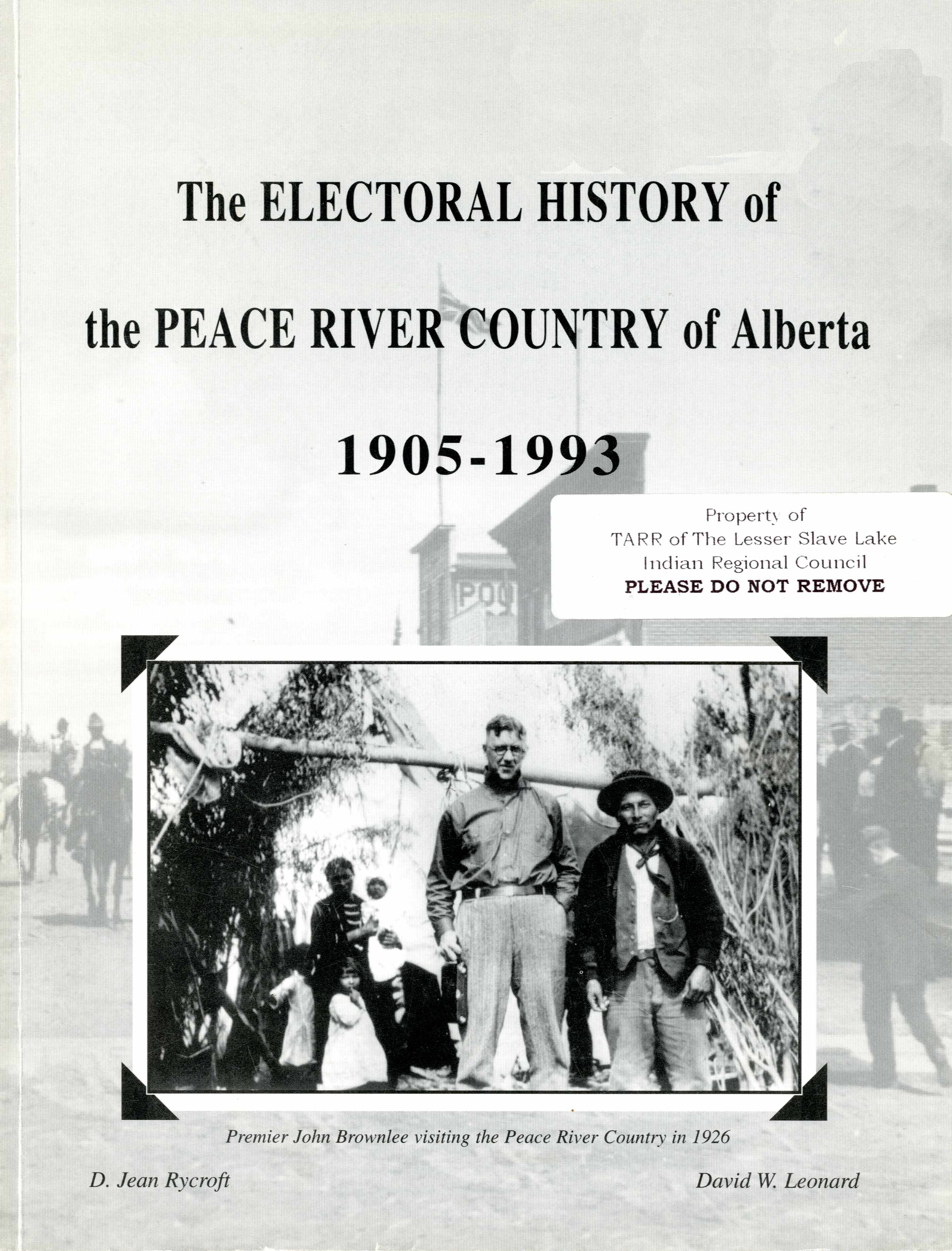 The Electoral History of the Peace River Country of Alberta 1905-1993 Image
