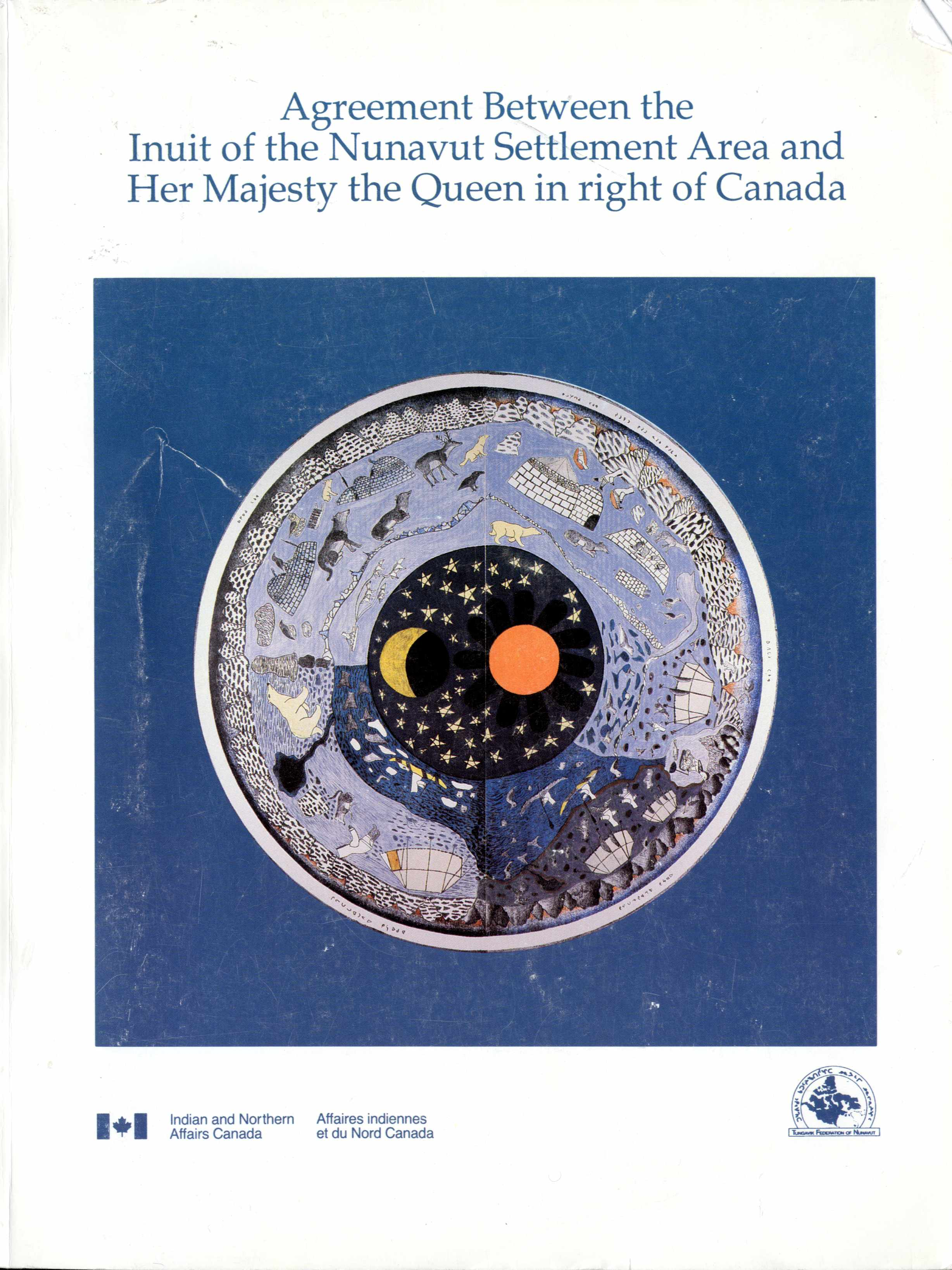 Agreement Between the Inuit of the Nunavut Settlement Area dn Her Majesty the Queen in right of Canada Image