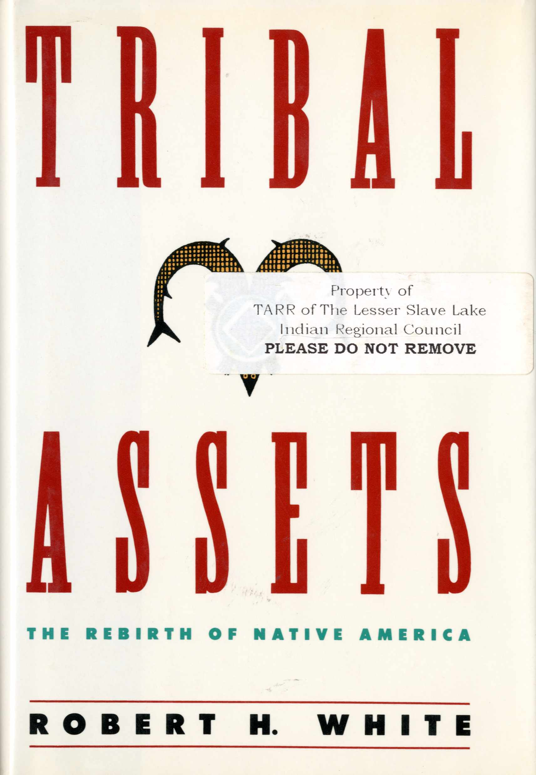 Tribal Assents: The Rebirth of Native America Image