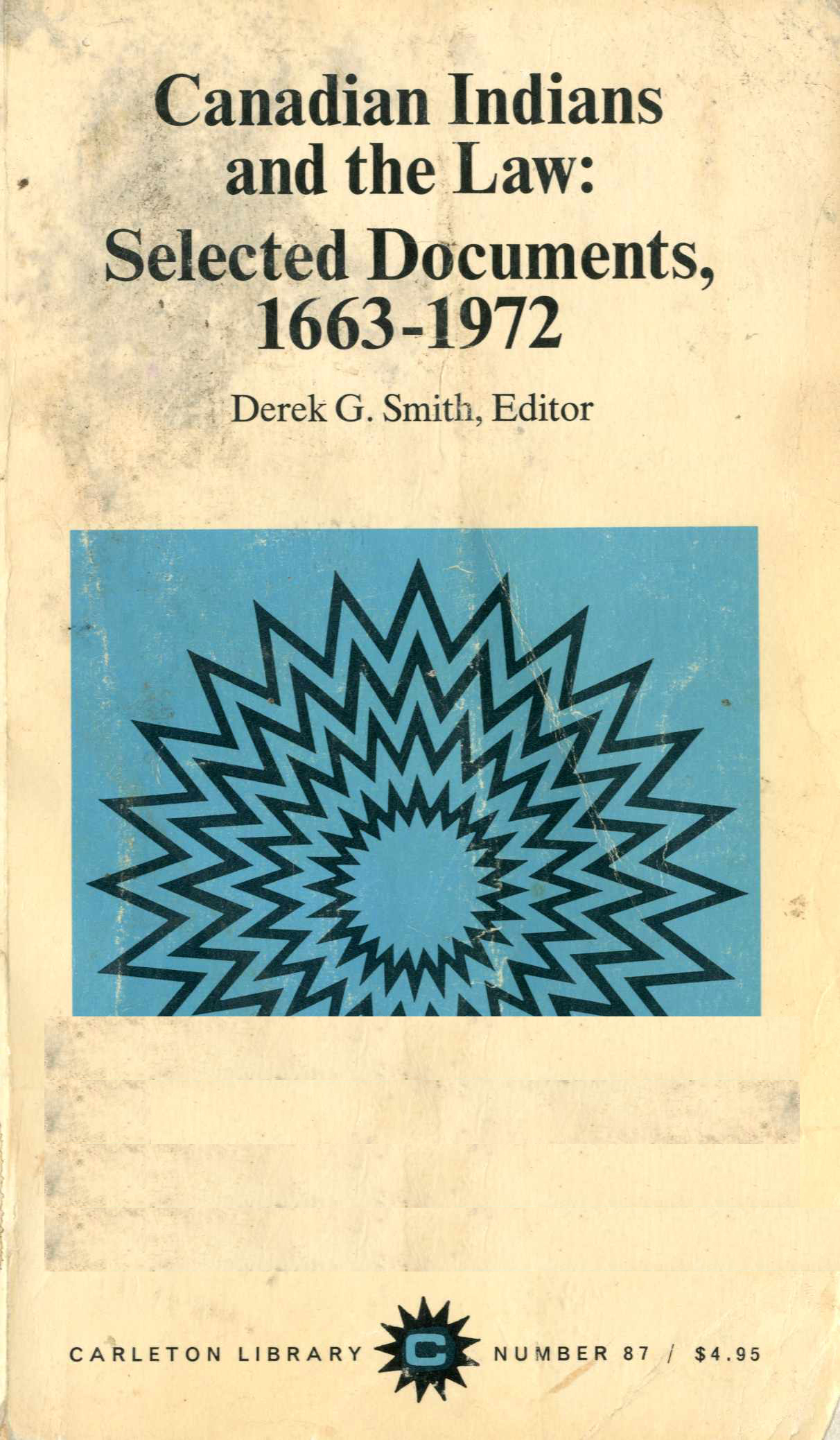 Canadian Indains and the Law: Selected Documents, 1663-1972 Image