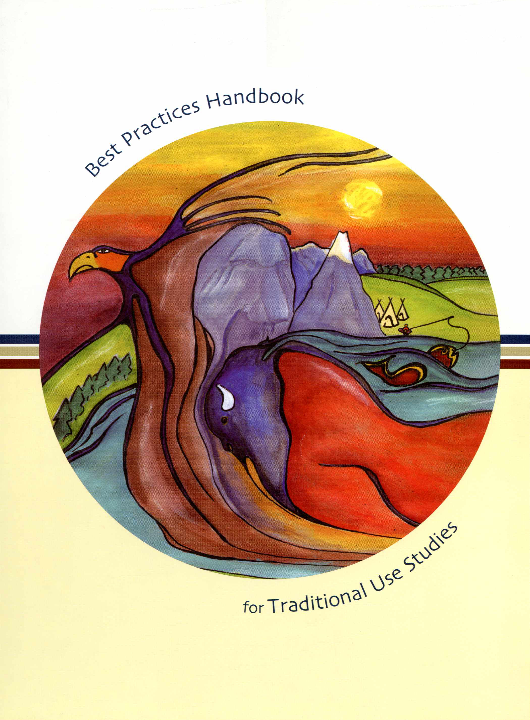 Best Practices Handbook for Traditional Use Studies Image