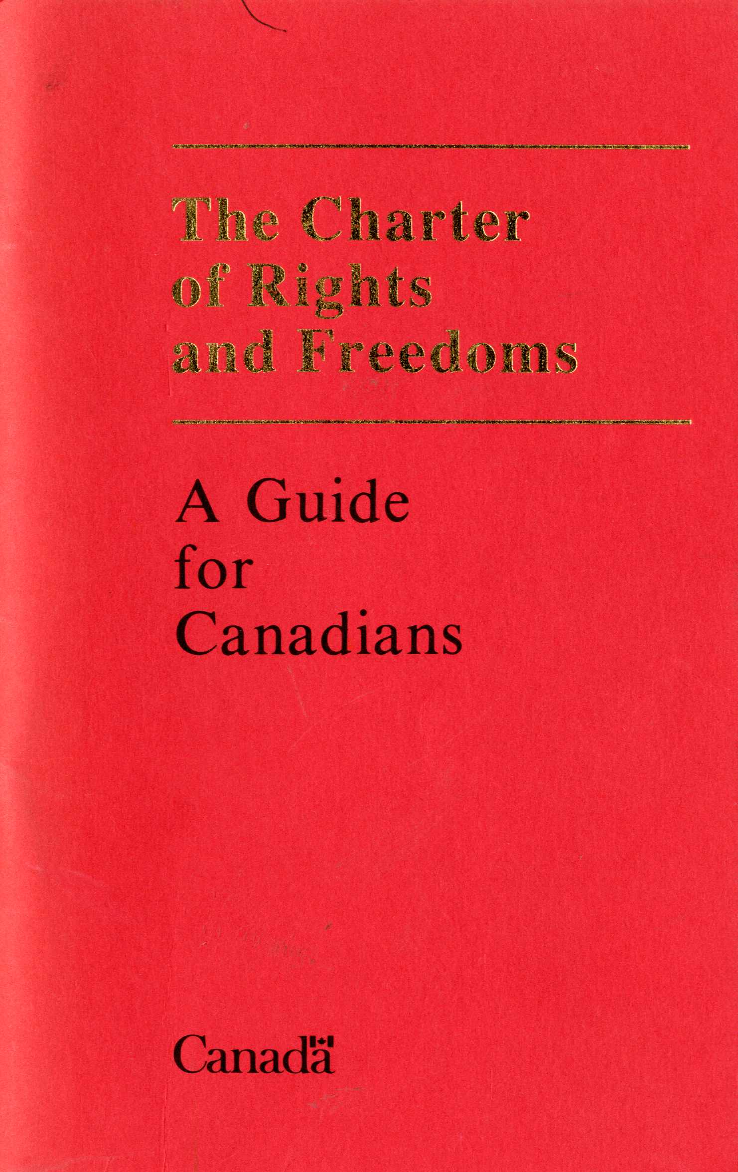 The Charter of Rights and Freedoms: A Guide for Canadians Image
