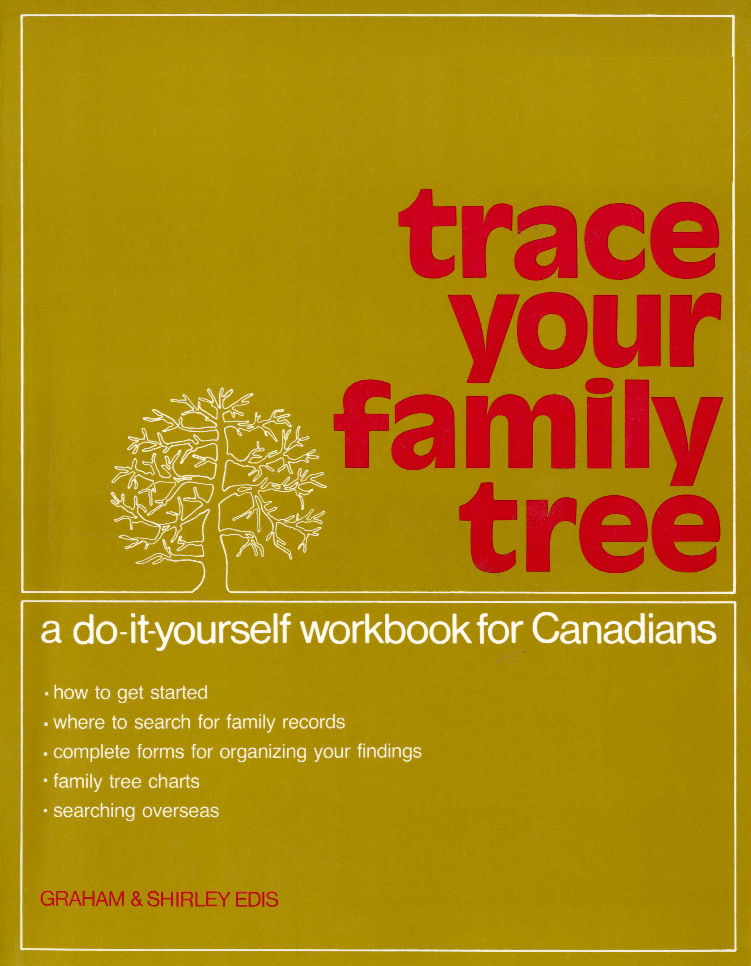 Trace your Family Tree: A Do-It-Yourself Workbook for Canadians Image