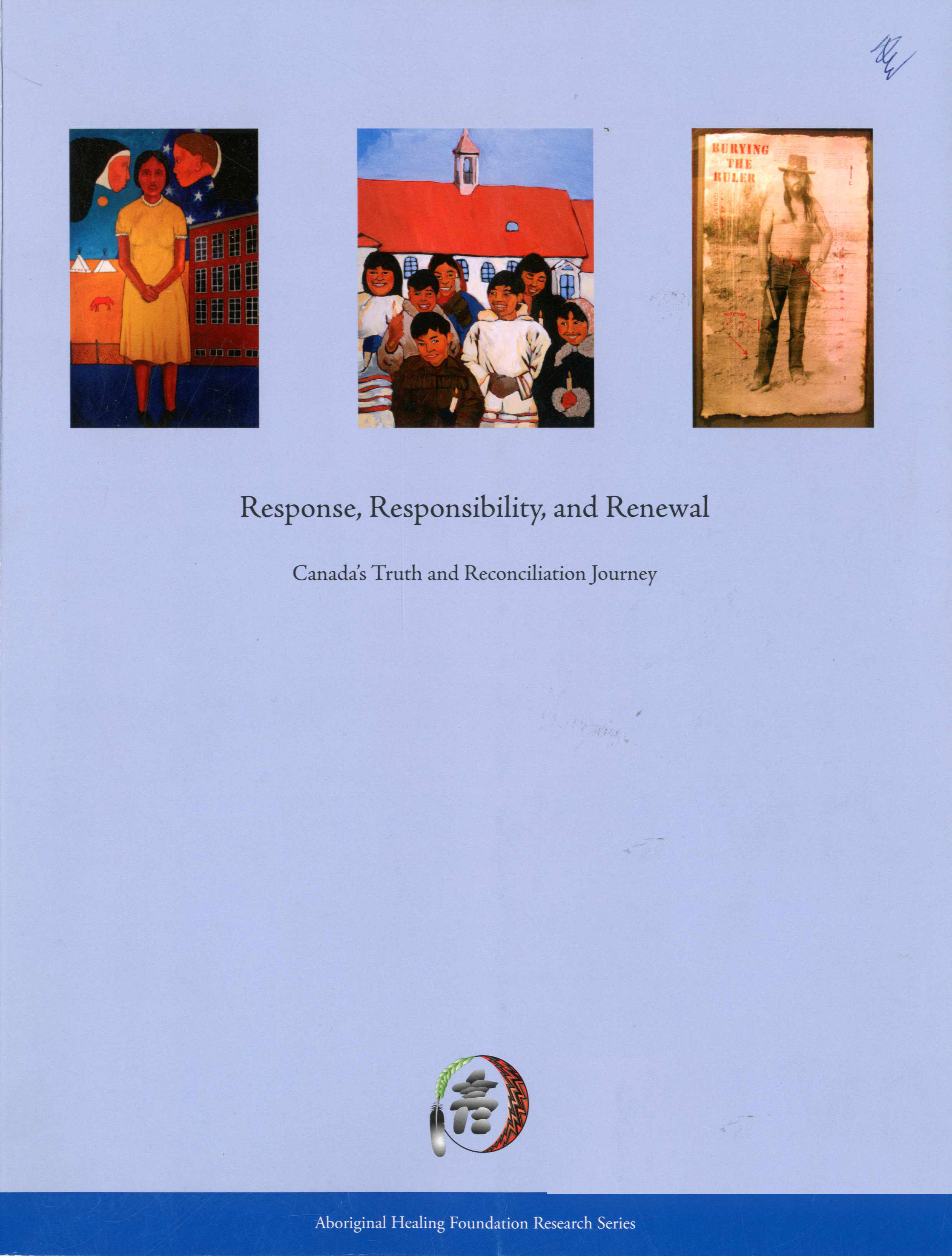 Response, Responsibilities and Renewal: Canada
