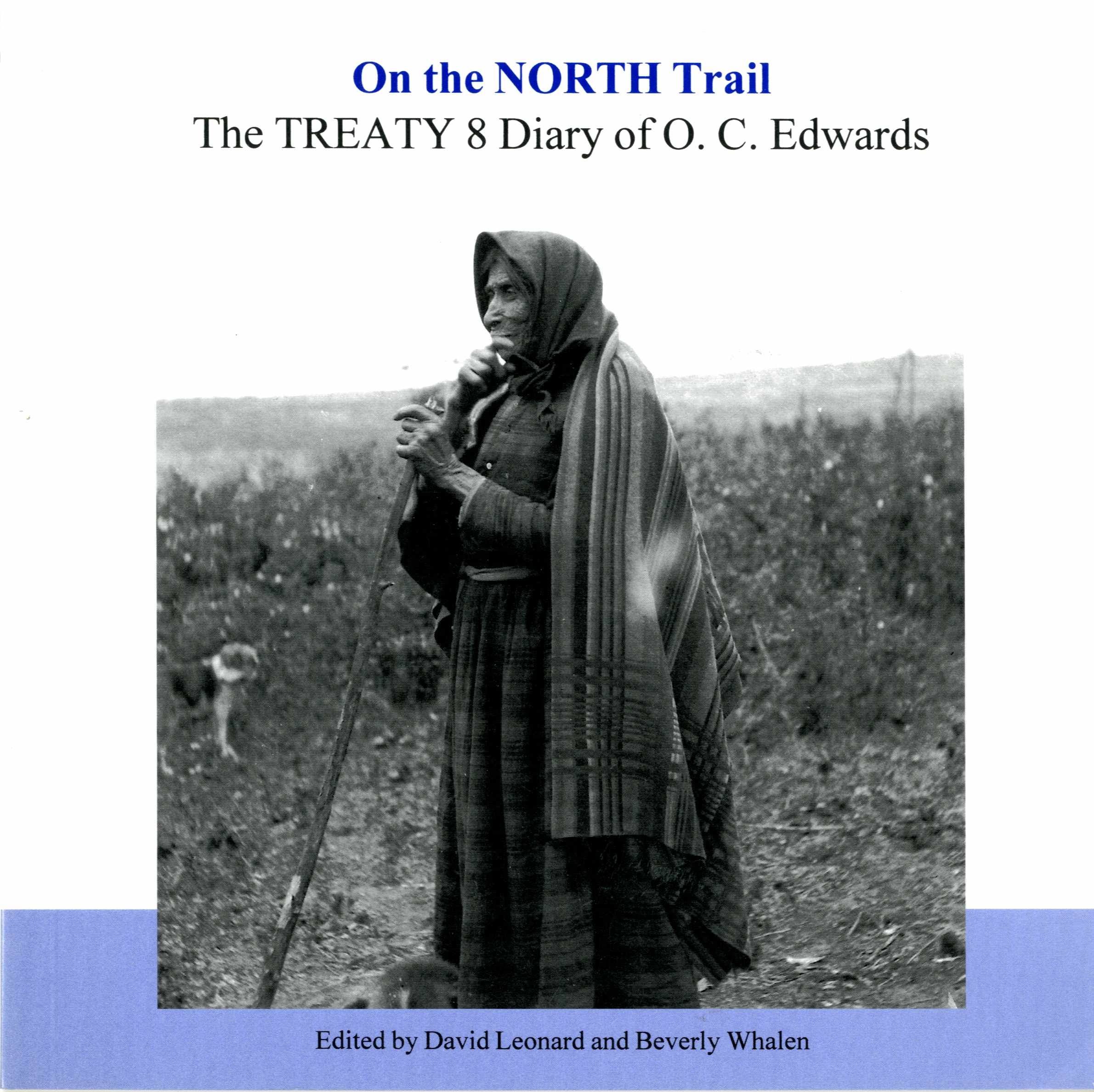 On The North Trail: The Treaty 8 Diary of O.C. Edwards Image