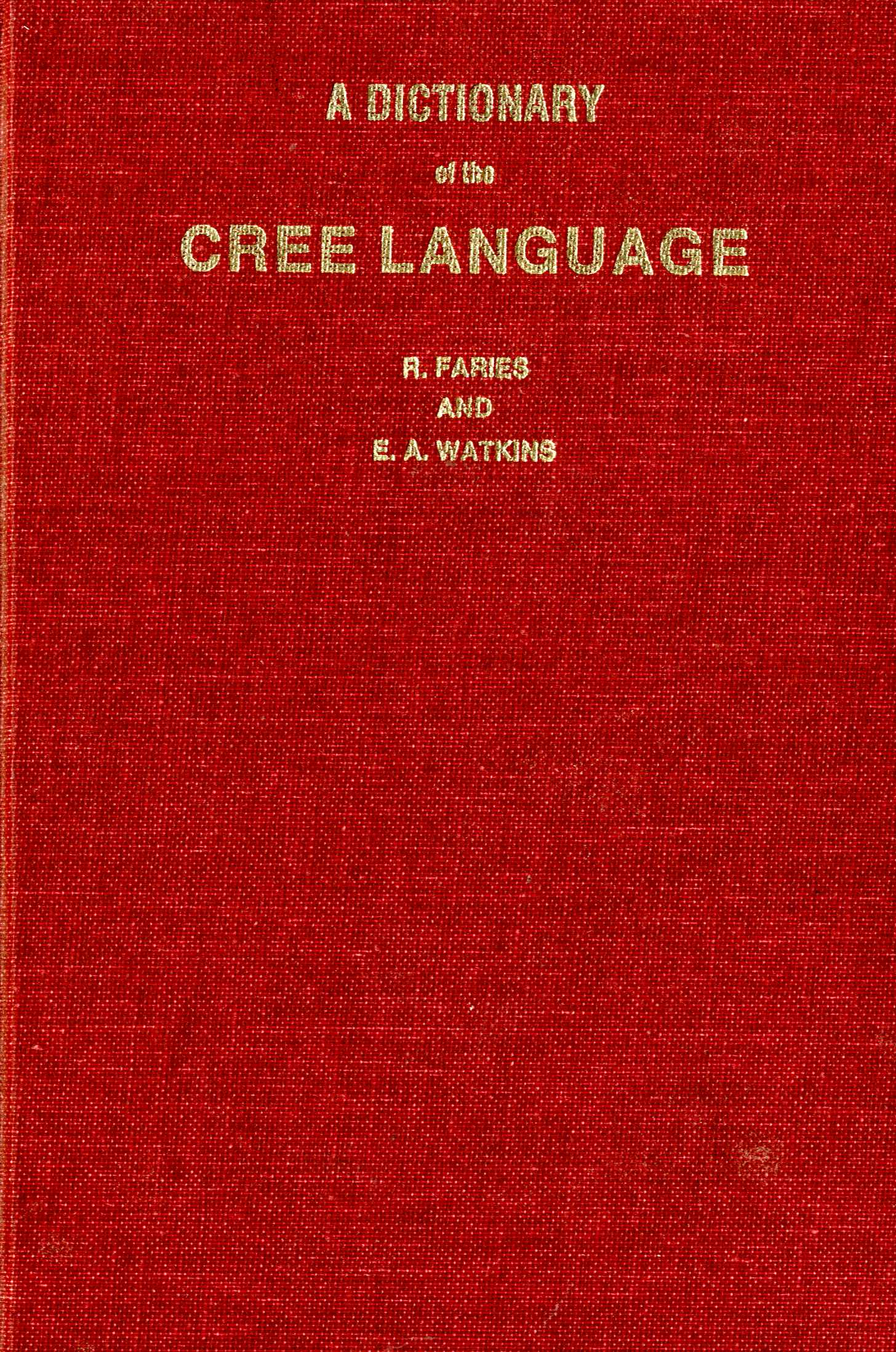 A Dictionary of the Cree Language Image