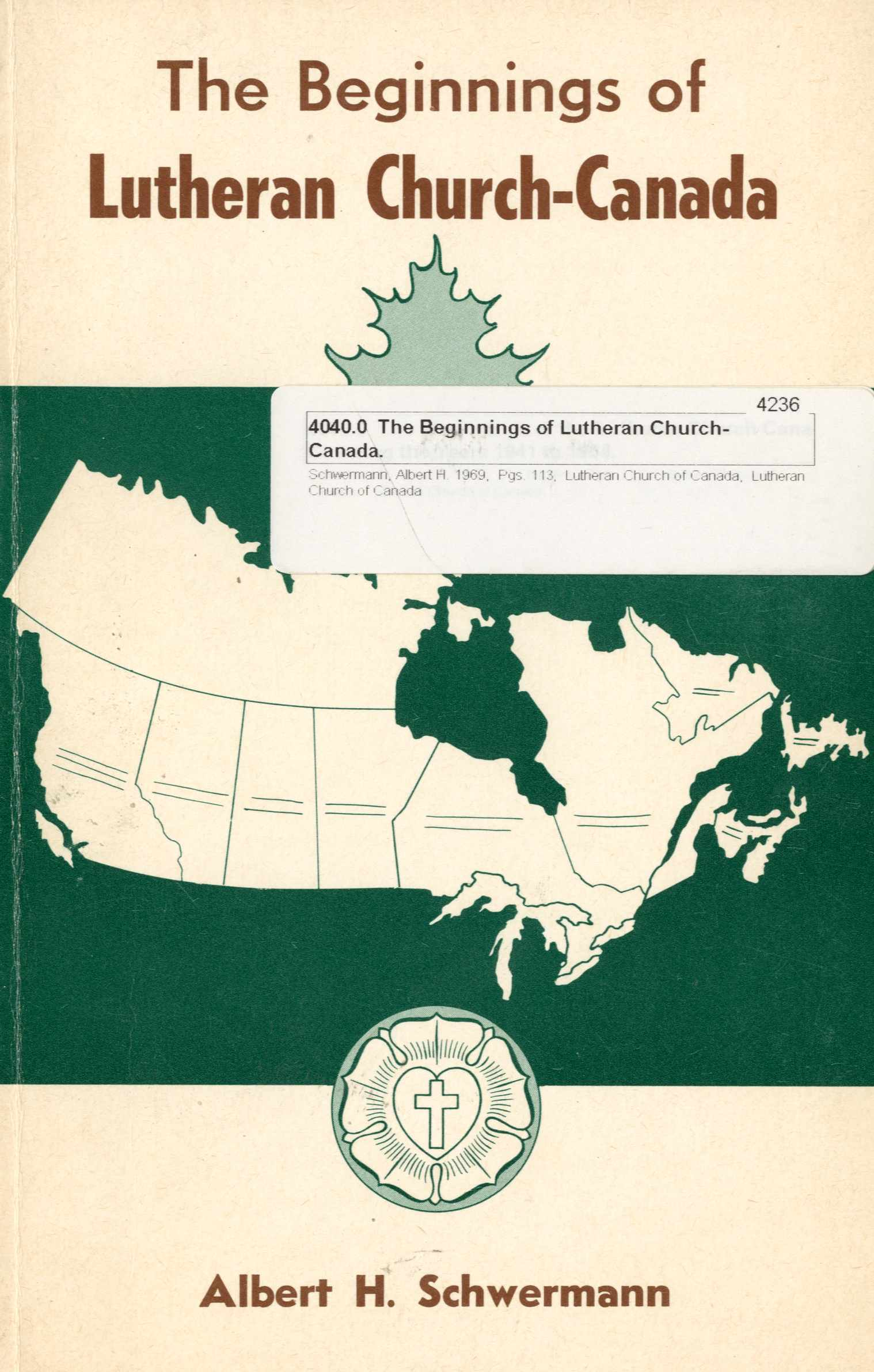 The Beginnings of Lutheran Church-Canada Image