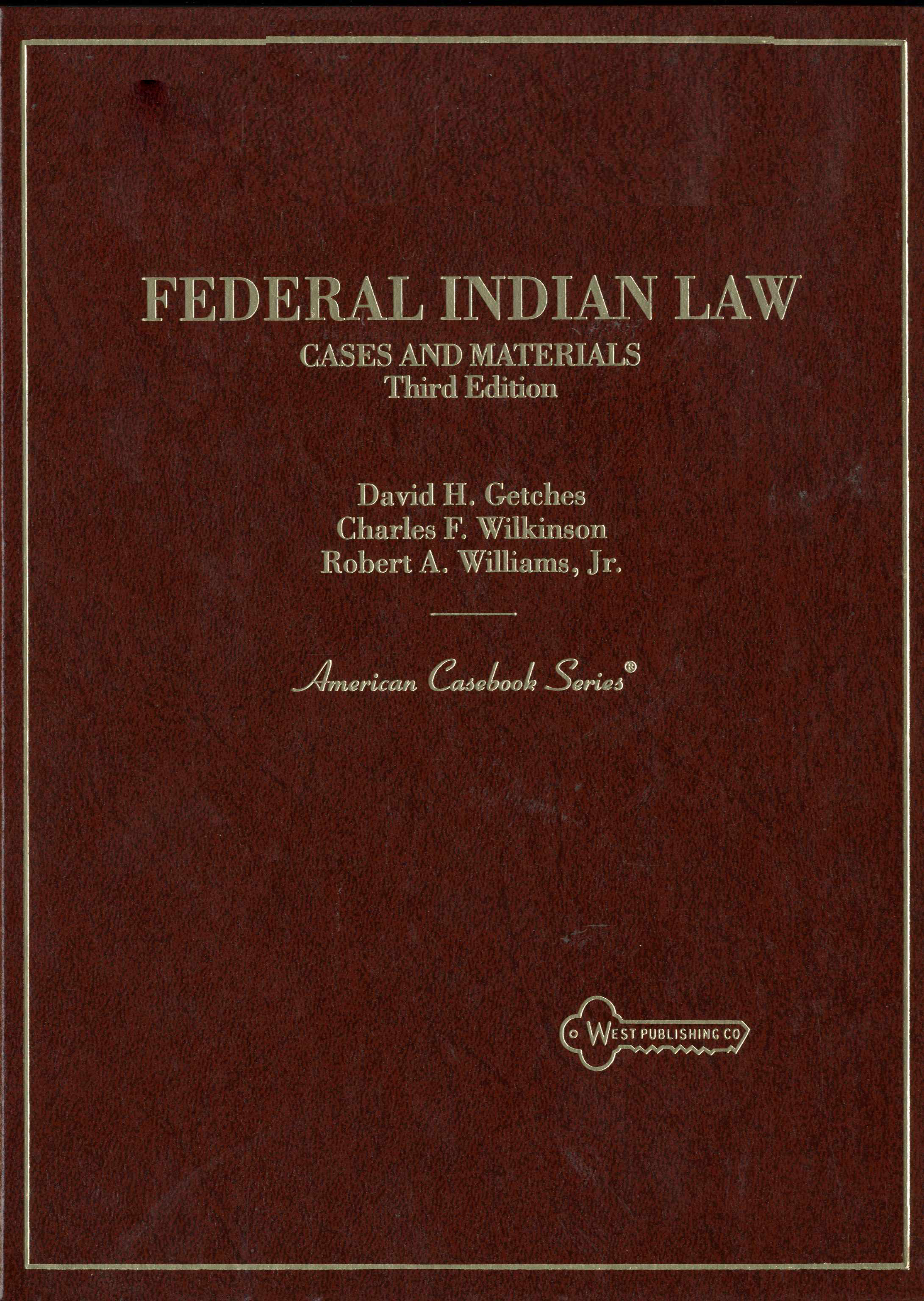 Federal Indian Law: Cases and Materials 3rd Edition Image