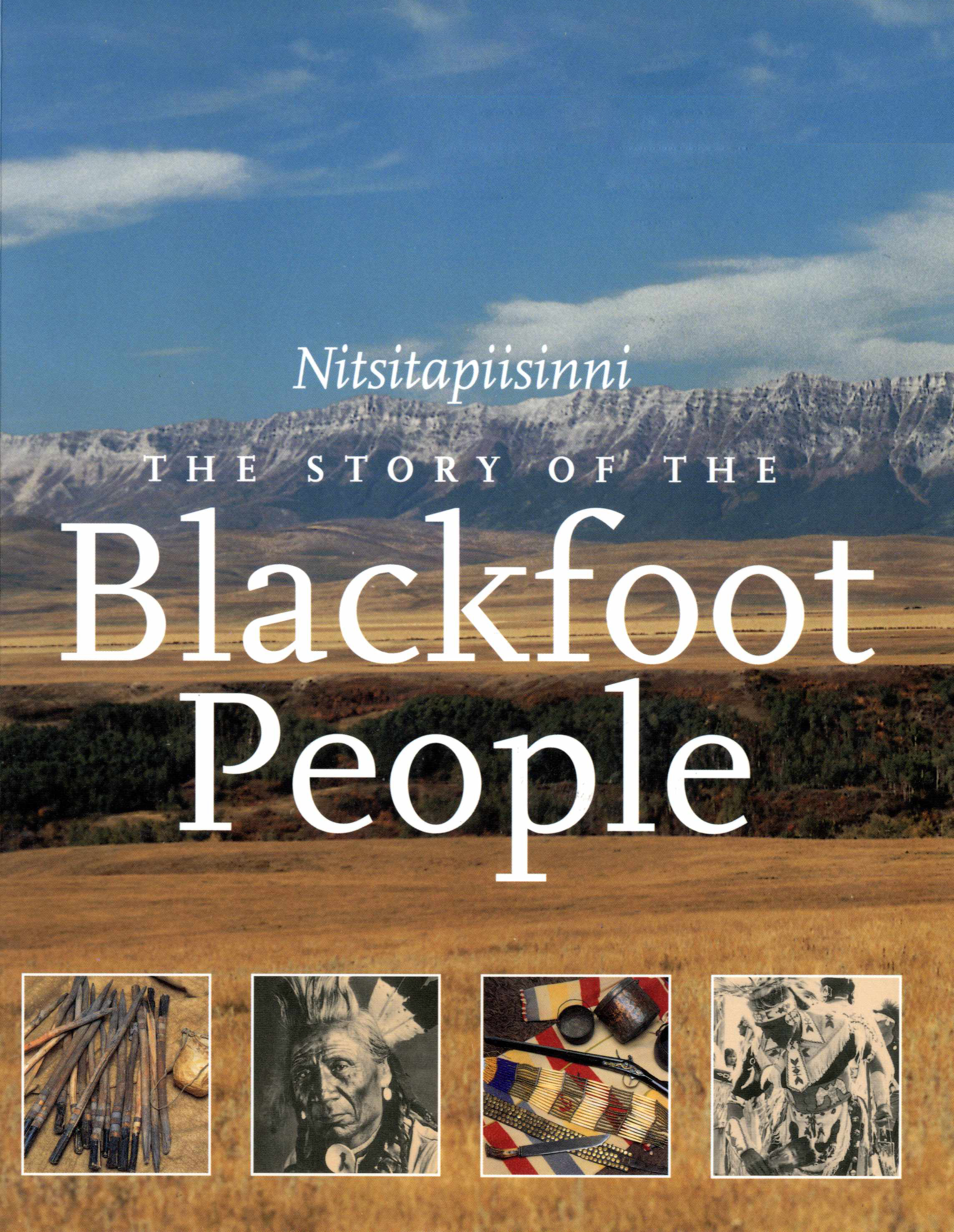 Nitsitapiisinni The Story of the Blackfoot People Image